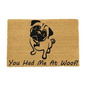 Covoras intrare din fibre de cocos Artsy Doormats You Had Me At Woof Pug, 40 x 60 cm