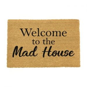 Covoras intrare din fibre de cocos Artsy Doormats Welcome To The Mad House, 40 x 60 cm