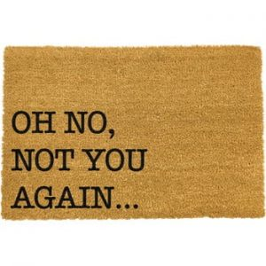 Covoras intrare din fibre de cocos Artsy Doormats Oh No Not You Again, 40 x 60 cm